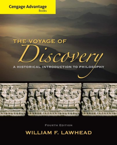 Download Cengage Advantage Series: Voyage of Discovery: A Historical Introduction to Philosophy Pdf