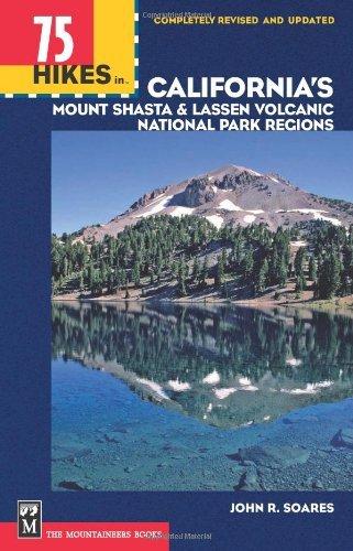 By John R. Soares 75 Hikes in California's Lassen Park & Mount Shasta Regions (100 Hikes In...) (Rev Upd) PDF