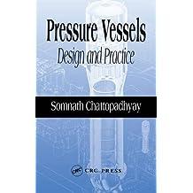Pressure Vessels: Design and Practice