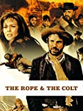 The Rope and the Colt