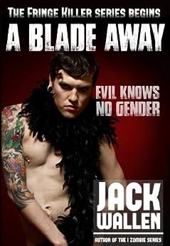 A Blade Away by [Wallen, Jack]
