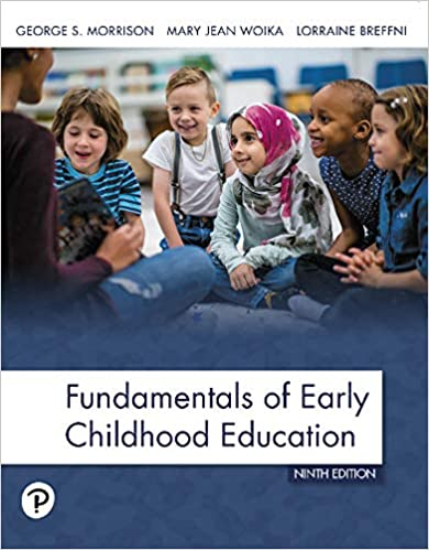 Fundamentals of Early Childhood Education, 9th Edition [GEORGE S. MORRISON]
