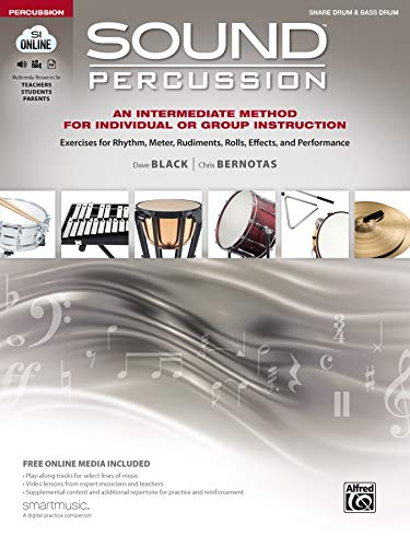 - Sound Percussion--An Intermediate Method for Individual or Group Instruction: Exercises for Rhythm, Meter, Rudiments, Rolls, Effects, and Performance ... Media (Sound Innovations: Sound Percussion)