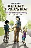 The Secret of Willow Ridge, Helen H. Moore, 0981848206