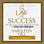 The Law of Success: The Original Classic from the Author of THINK AND GROW RICH   Napoleon Hill,Mitch Horowitz
