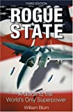 """Bravo! A vivid, well-aimed critique of the evils of US global interventionism, a superb antidote to officialdom's lies and propaganda.""—Michael Parenti     ""Rogue State forcibly reminds us of Vice President Agnew's immortal line, 'The United..."