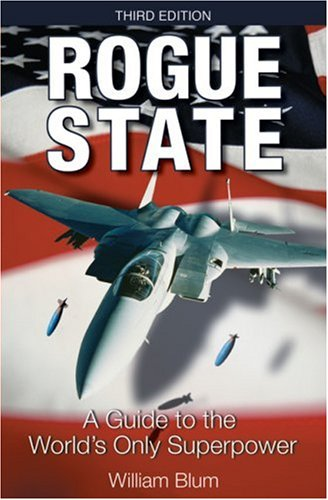 Image result for PHOTOS OF   Rogue State: A Guide to the World's Only Superpower