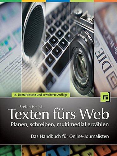 Texten fürs Web: planen, schreiben, multimedial erzählen