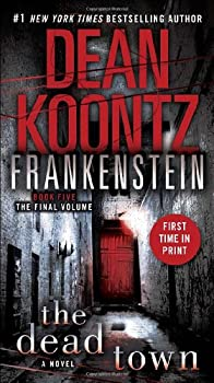 Dean Koontz's Frankenstein: The Dead Town 0553593684 Book Cover