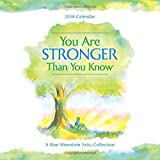 img - for 2018 Calendar: You Are Stronger Than You Know, 12