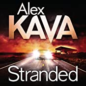 Stranded: A Maggie O'Dell Novel, Book 11 | Alex Kava