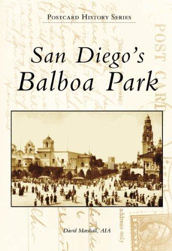 San Diego's Balboa Park, CA (Postcard History Series) (The Panama Ca)