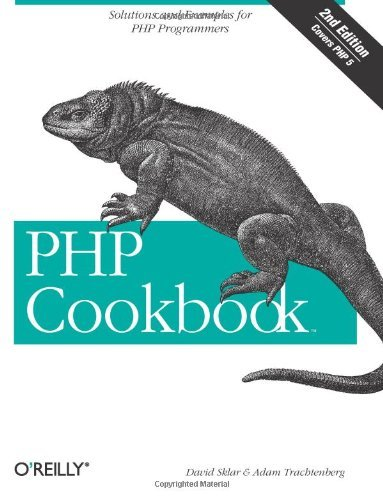 PHP Cookbook: Solutions and Examples for PHP Programmers by Adam Trachtenberg (2006-08-01)