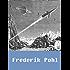 Works of Frederik Pohl (5 stories) [Illustrated]