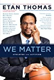 We Matter: Athletes and Activism (Edge of Sports Book 4)