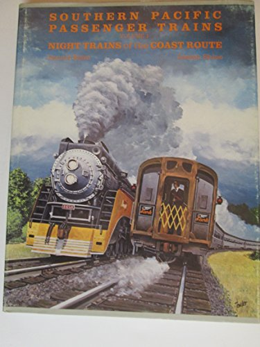 Southern Pacific Passenger Trains, Vol. 1: Night Trains of the Coast (Switcher Santa)