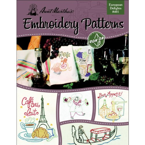 Aunt Martha's 401 European Delights Embroidery Transfer Pattern Book, Over 25 Iron On Patterns - Stitch Delight Embroidery Designs