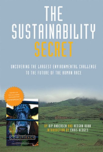The Sustainability Secret: Rethinking Our Diet to Transform the -