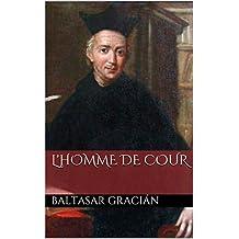 L'homme de cour (French Edition)