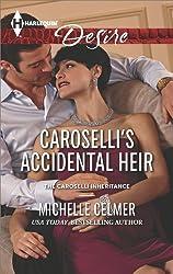 Caroselli's Accidental Heir (The Caroselli Inheritance Book 3)