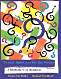 img - for Twenty Questions for the Writer: A Rhetoric with Readings by Jacqueline Berke (1994-12-02) book / textbook / text book