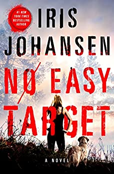 No Easy Target: A Novel by [Johansen, Iris]