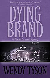 Dying Brand (An Allison Campbell Mystery Book 3)