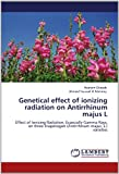 Genetical Effect of Ionizing Radiation on Antirrhinum Majus L, Hesham Eltayeb and Ahmed Youssef El-Metainy, 3659137936