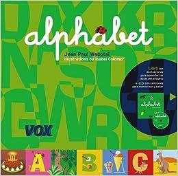 Alphabet V.inglés Vox - Infantil / Juvenil - Castellano - A Partir De 3 Años - Colección Abecedarios: Amazon.es: Aa.Vv.: Libros