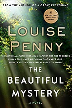 The Beautiful Mystery: A Chief Inspector Gamache Novel (A Chief Inspector Gamache Mystery Book 8) by [Penny, Louise]