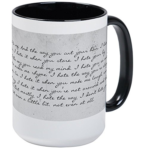 CafePress - 10 Things I Hate About You - Coffee Mug, Large 15 oz. White Coffee Cup