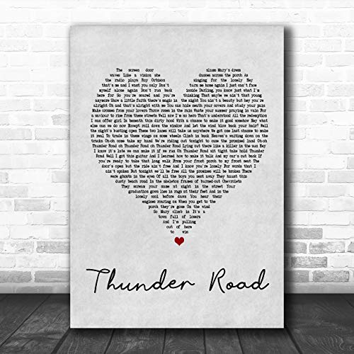 Thunder Road Grey Heart Song Lyric Art Music Quote Gift Poster Print ()