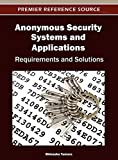 Anonymous Security Systems and