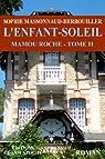 Mamou Roche, tome 2 : L'enfant-soleil par Massonnaud-Herbouiller