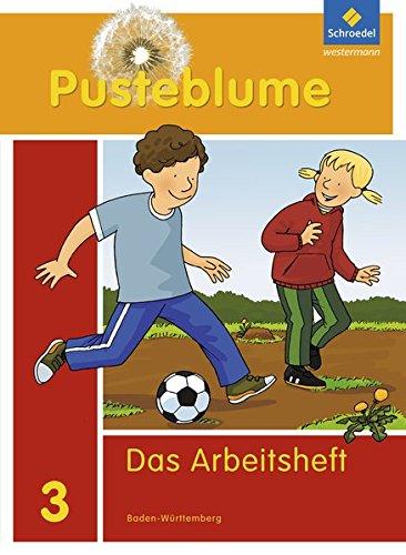 Pusteblume. Das Sprachbuch - Ausgabe 2010 Baden-Württemberg: Arbeitsheft 3