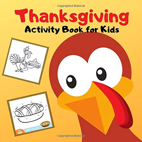 Thanksgiving Activity Book For Kids Coloring Pages Mazes Puzzles Dot To Dot Laughing Johnny B 9781704605074 Amazon Com Books