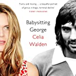 Babysitting George | Celia Walden