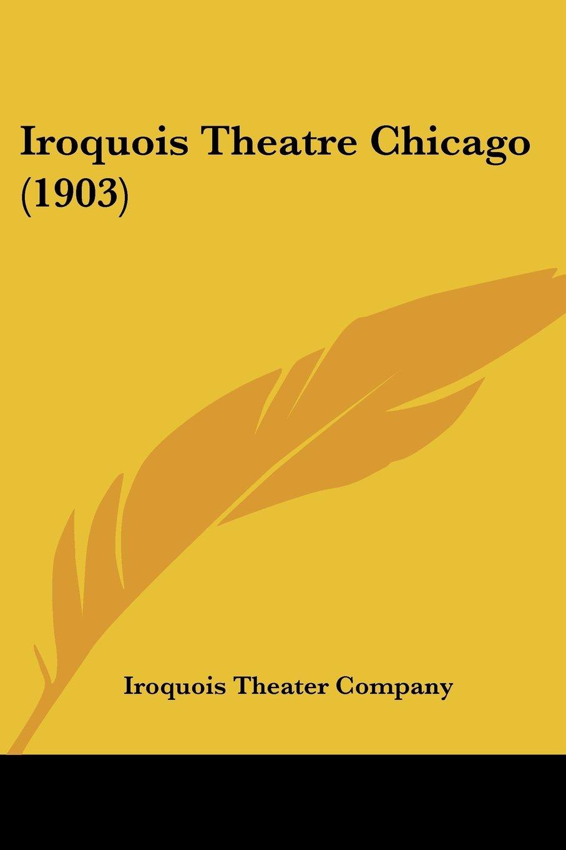 Iroquois Theatre Chicago (1903) ebook