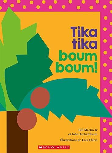 Tika Tika Boum Boum! (French Edition) by Scholastic