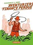 vignette de 'aventuriers de la finance perdue (Les) (Christian Chavagneux)'
