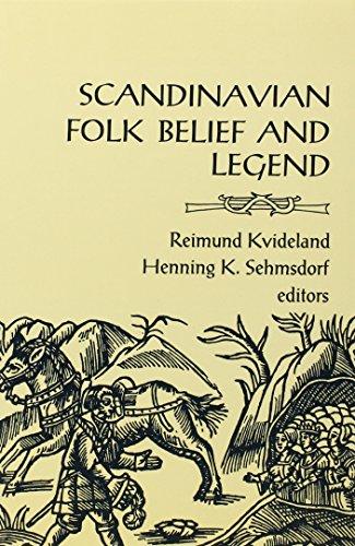 Scandinavian Folk Belief and Legend (The Nordic Series)