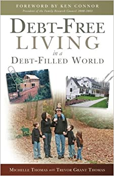 Book Debt-Free Living in a Debt-Filled World by Michelle Thomas (2013-11-15)