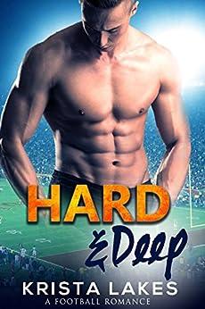 Hard & Deep: A Football Romance by [Lakes, Krista]