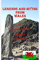 Legends and Myths From Wales - North Wales Kindle Edition