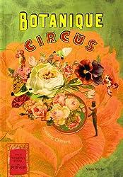 Botanique circus - la mirobolante histoire du géant aux feuilles de chou