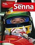Ayrton Senna: Der Zweite ist immer der erste Verlierer