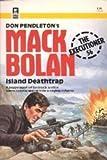 Mack Bolan: Island deathtrap