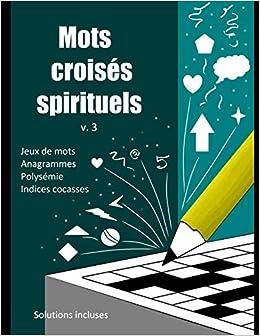 Mots Croisés Spirituels V3 French Edition Sydney