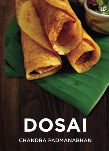 Dosai by Chandra Padmanabhan (2014-10-15) (Westland Shopping Mall)