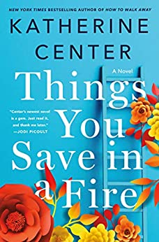 Things Save Fire Katherine Center ebook